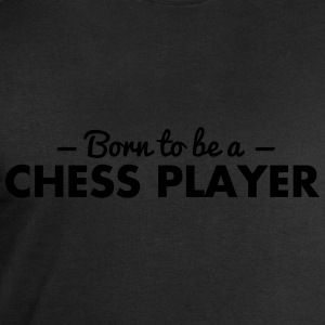 born to be a chess player - Men's Sweatshirt by Stanley & Stella