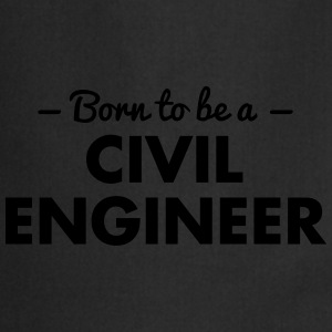 born to be a civil engineer - Cooking Apron