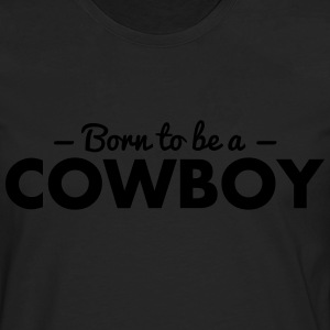 born to be a cricket cowboy - Men's Premium Longsleeve Shirt