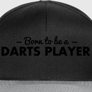 born to be a darts player - Snapback Cap