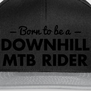 born to be a downhill mtb rider - Snapback Cap