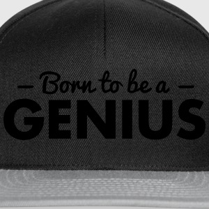 born to be a genius - Snapback Cap