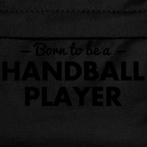 born to be a handball player - Kids' Backpack