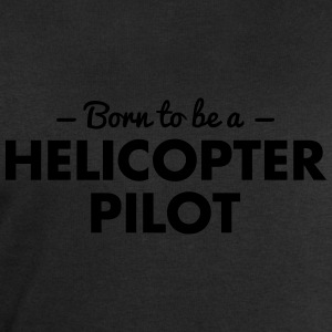 born to be a helicopter pilot - Men's Sweatshirt by Stanley & Stella