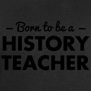 born to be a history teacher - Men's Sweatshirt by Stanley & Stella