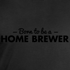 born to be a home brewer - Men's Sweatshirt by Stanley & Stella