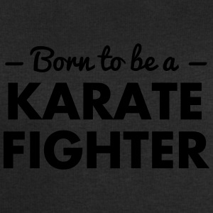 born to be a karate fighter - Men's Sweatshirt by Stanley & Stella
