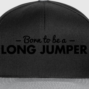 born to be a long jumper - Snapback Cap