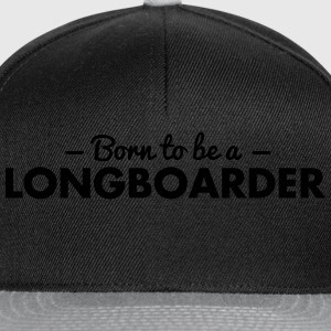 born to be a longboarder - Snapback Cap
