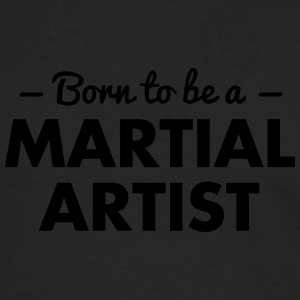 born to be a martial artist - Men's Premium Longsleeve Shirt
