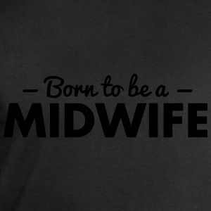 born to be a midwife - Men's Sweatshirt by Stanley & Stella
