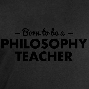 born to be a philosophy teacher - Men's Sweatshirt by Stanley & Stella