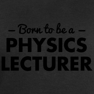 born to be a physics lecturer - Men's Sweatshirt by Stanley & Stella