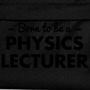 born to be a physics lecturer - Kids' Backpack