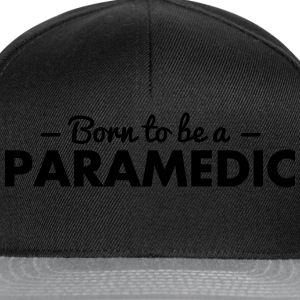 born to be a paramedic - Snapback Cap