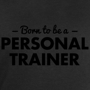 born to be a personal trainer - Men's Sweatshirt by Stanley & Stella