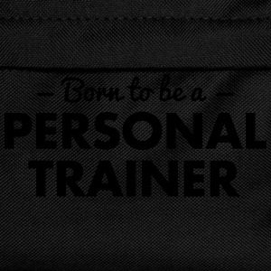 born to be a personal trainer - Kids' Backpack
