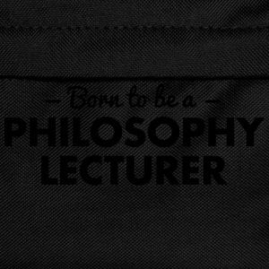 born to be a philosophy lecturer - Kids' Backpack