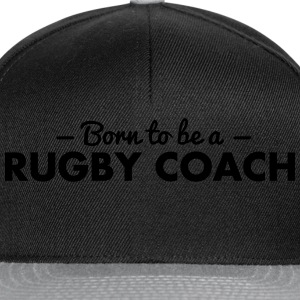 born to be a rugby coach - Snapback Cap