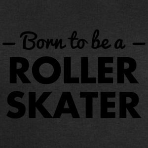 born to be a roller skater - Men's Sweatshirt by Stanley & Stella