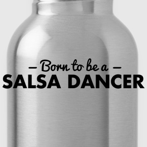 born to be a salsa dancer - Water Bottle