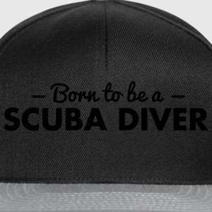 born to be a scuba diver - Snapback Cap