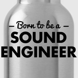 born to be a sound engineer - Water Bottle