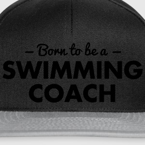 born to be a swimming coach - Snapback Cap