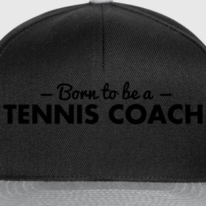 born to be a tennis coach - Snapback Cap