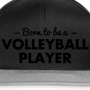 born to be a volleyball player - Snapback Cap