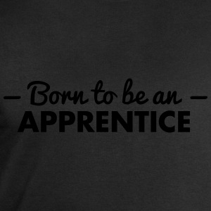 born to be an apprentice - Men's Sweatshirt by Stanley & Stella