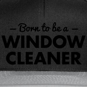 born to be a window cleaner - Snapback Cap