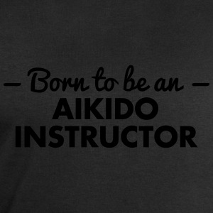 born to be an aikido instructor - Men's Sweatshirt by Stanley & Stella