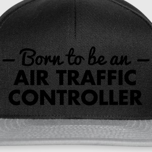 born to be an air traffic controller - Snapback Cap