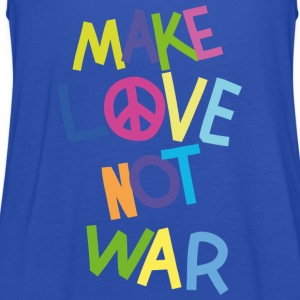 Make love not war (Bunt) T-Shirts - Frauen Tank Top von Bella