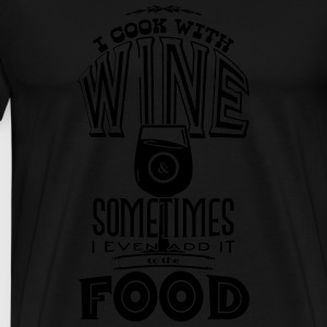 I cook with wine Sweatshirts - Herre premium T-shirt