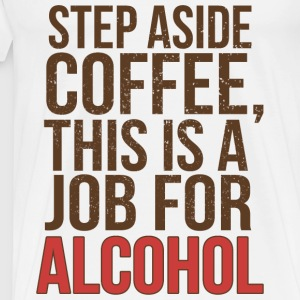 STEP ASIDE COFFEE Andet - Herre premium T-shirt