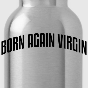 born again virgin stylish arched text lo - Trinkflasche