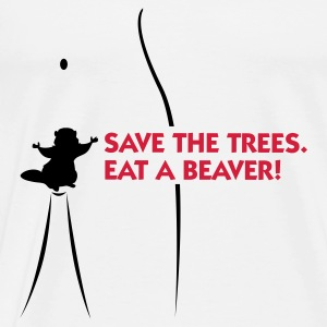 Save the trees. Eat a beaver. Sports wear - Men's Premium T-Shirt