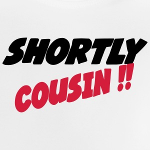 Shortly cousin 444 T-shirts - Baby-T-shirt