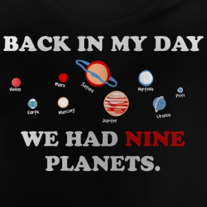 IN my day, we had 9 planets Shirts met lange mouwen - Baby T-shirt