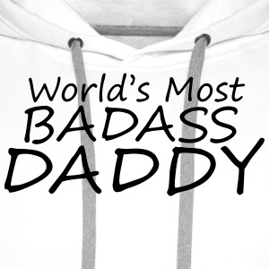 world's most badass daddy T-Shirts - Men's Premium Hoodie