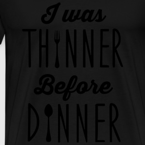 I was thinner before dinner Sweatshirts - Herre premium T-shirt