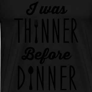 I was thinner before dinner Sweaters - Mannen Premium T-shirt