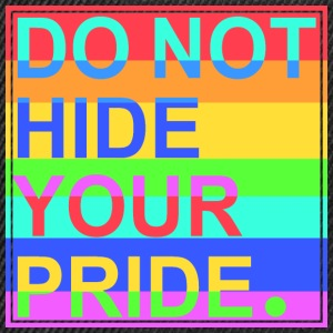 Do Not Hide Your Pride T-Shirts - Snapback Cap