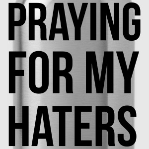 praying for my haters Sweatshirts - Drikkeflaske