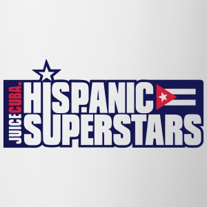 Hispanic Superstar - Tasse
