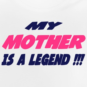 My mother is a legend Camisetas - Camiseta bebé