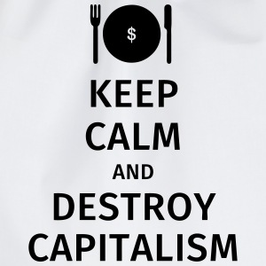 keep calm and destroy capitalism T-Shirts - Turnbeutel