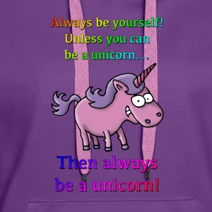 always_be_a_unicorn_072015_a T-Shirts - Frauen Premium Hoodie
